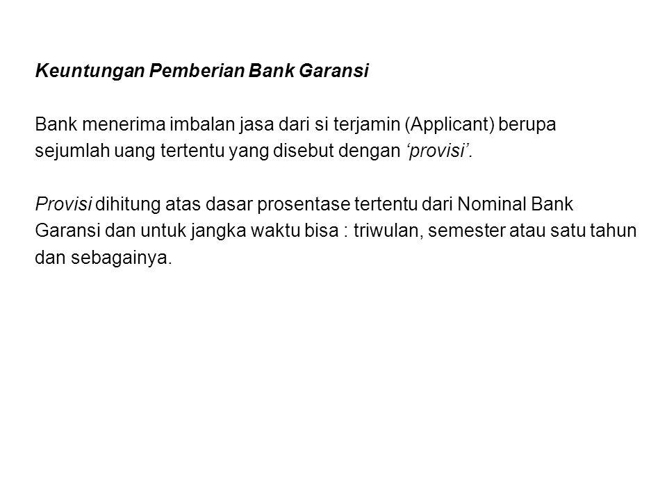 Keuntungan Pemberian Bank Garansi