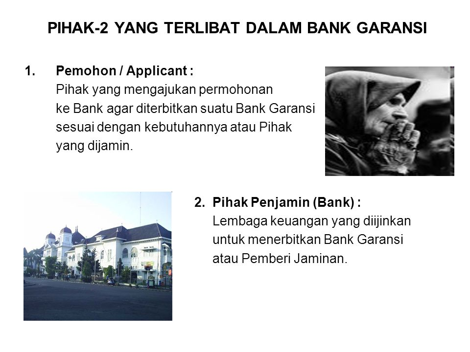PIHAK-2 YANG TERLIBAT DALAM BANK GARANSI