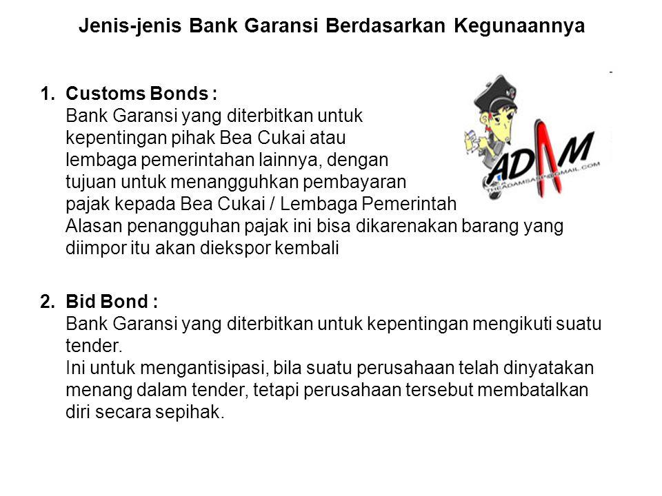 Jenis-jenis Bank Garansi Berdasarkan Kegunaannya