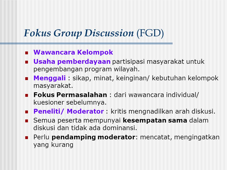 Fokus Group Discussion (FGD)