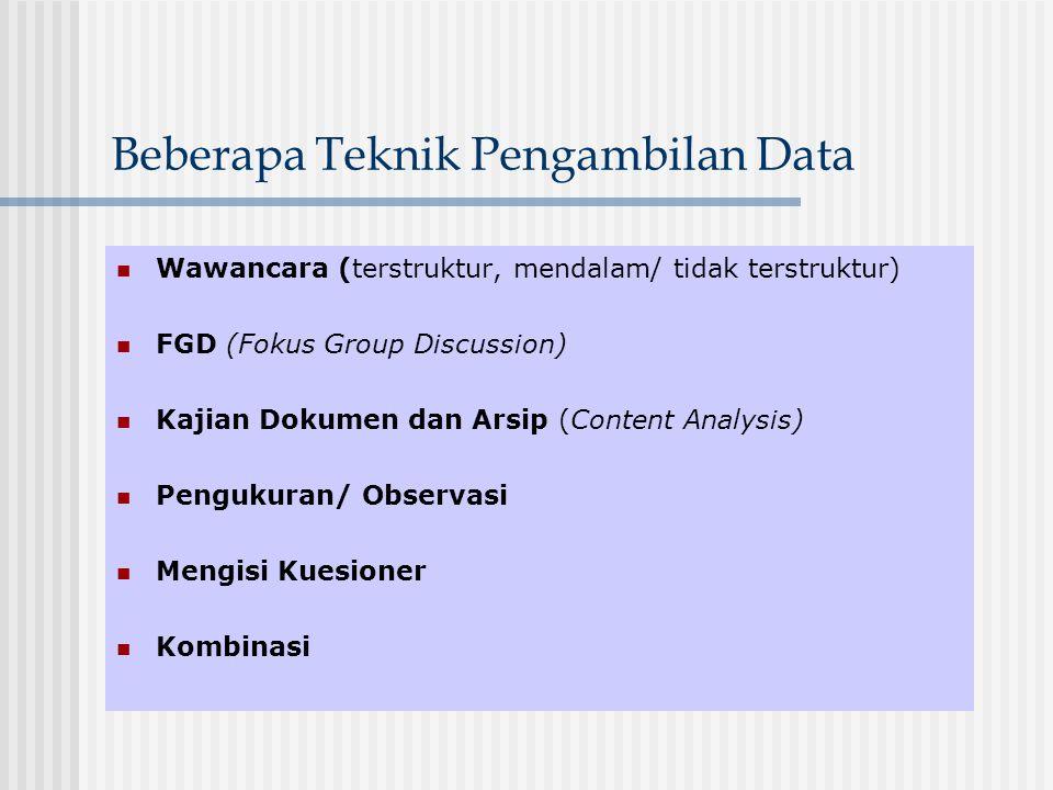 Beberapa Teknik Pengambilan Data