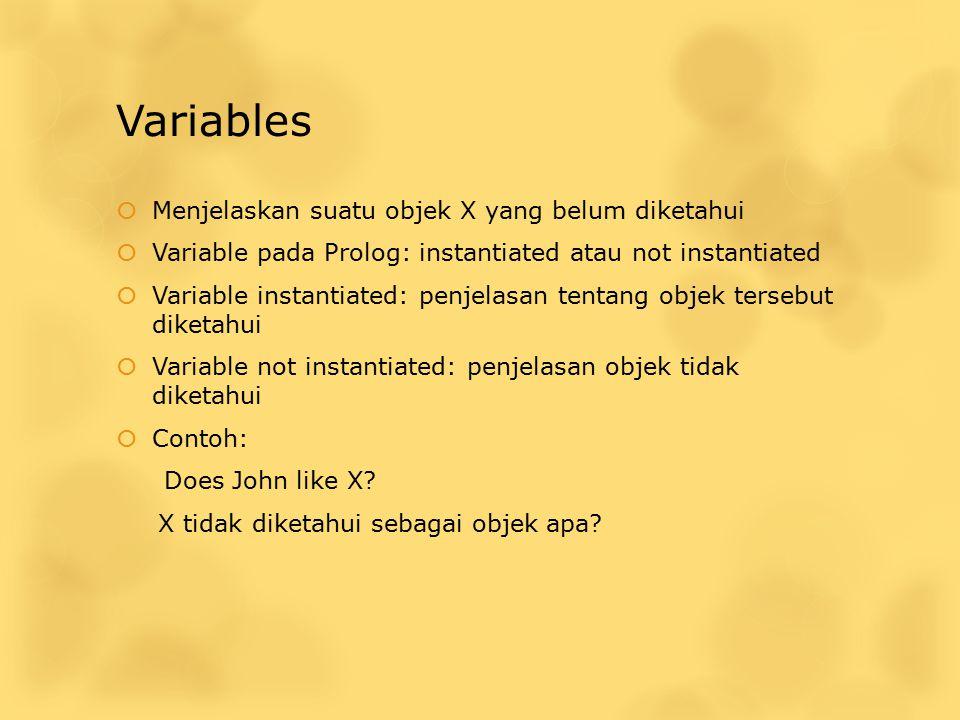 Variables Menjelaskan suatu objek X yang belum diketahui
