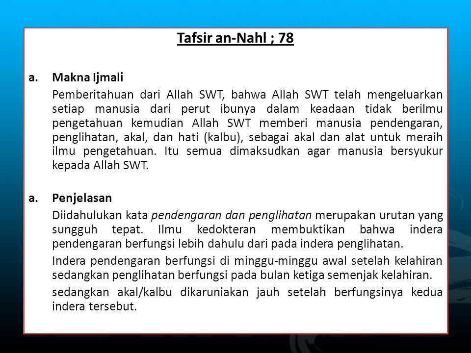Tafsir an-Nahl ; 78 Makna Ijmali