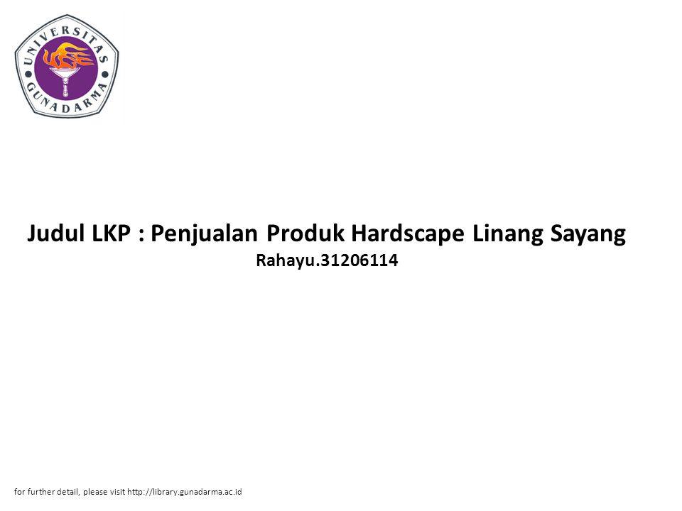 Judul LKP : Penjualan Produk Hardscape Linang Sayang Rahayu.31206114