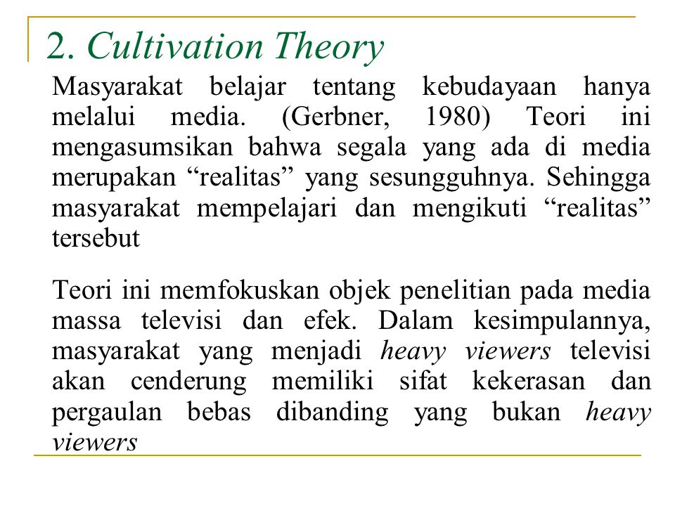 2. Cultivation Theory