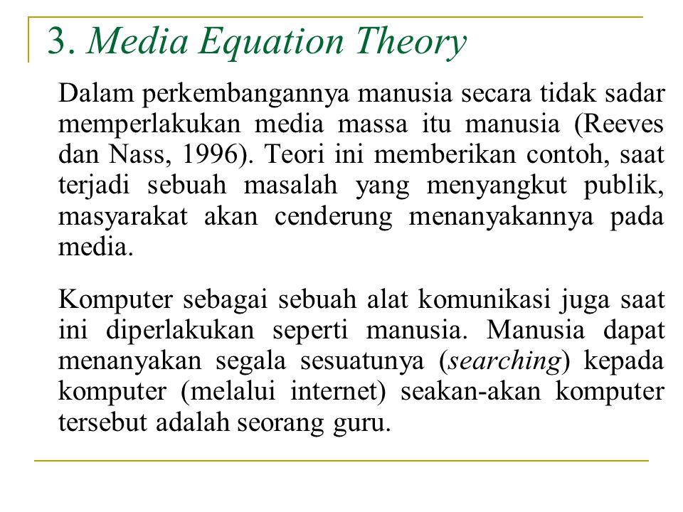 3. Media Equation Theory