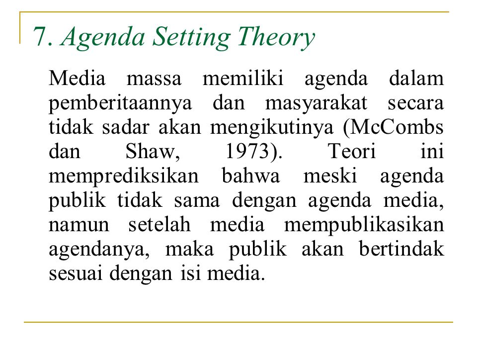 7. Agenda Setting Theory
