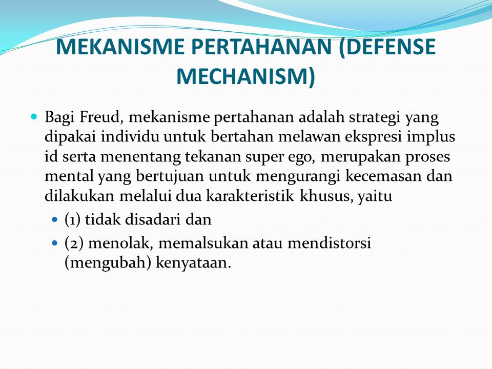 MEKANISME PERTAHANAN (DEFENSE MECHANISM)