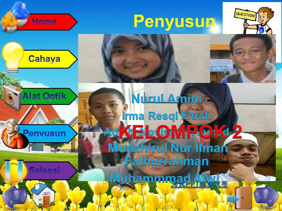 KELOMPOK 2 Penyusun Nurul Amini Munzhirul Nur Ilman Fathurrahman