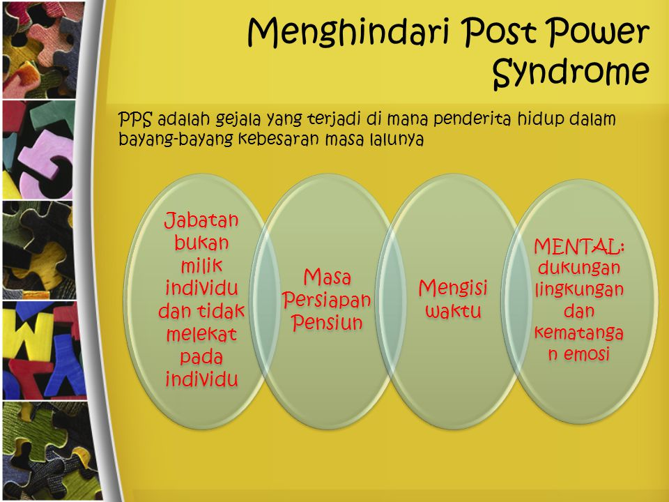 Menghindari Post Power Syndrome