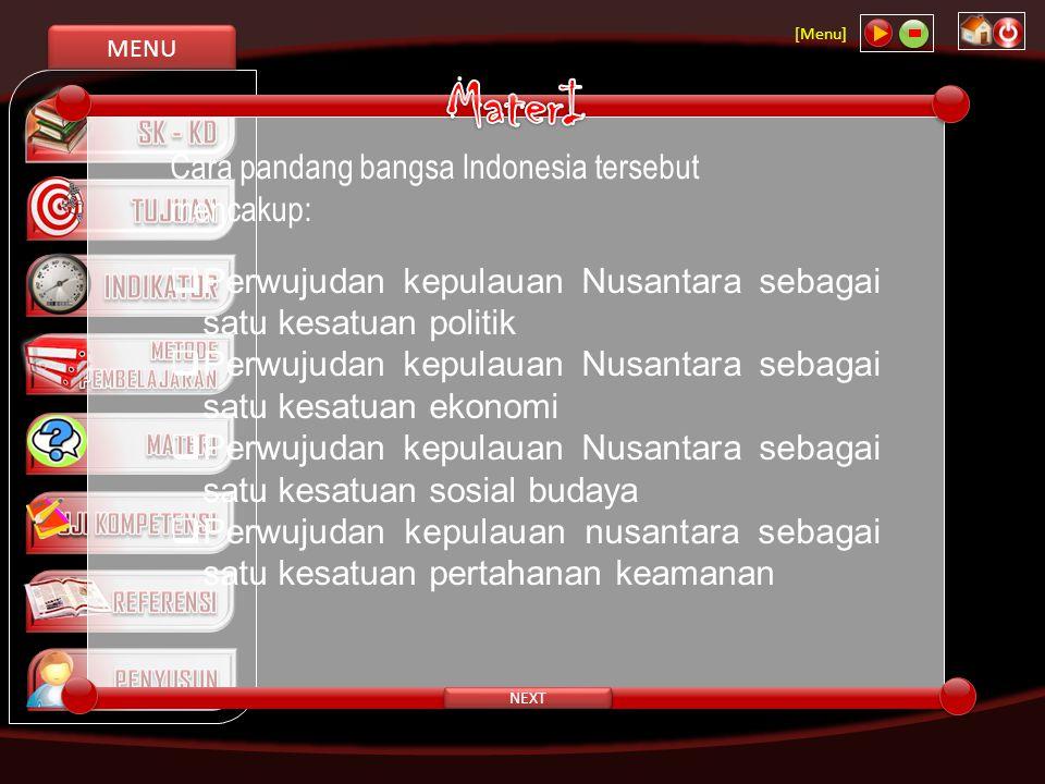 MaterI Cara pandang bangsa Indonesia tersebut mencakup: