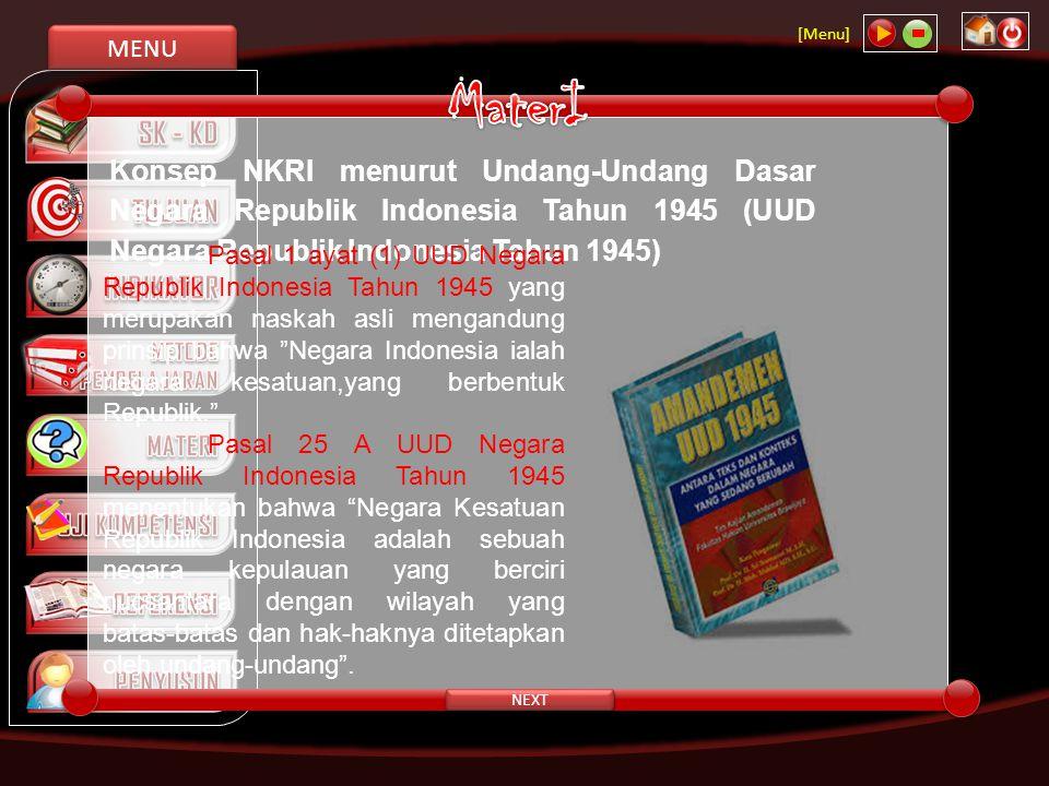 MaterI Konsep NKRI menurut Undang-Undang Dasar Negara Republik Indonesia Tahun 1945 (UUD Negara Republik Indonesia Tahun 1945)
