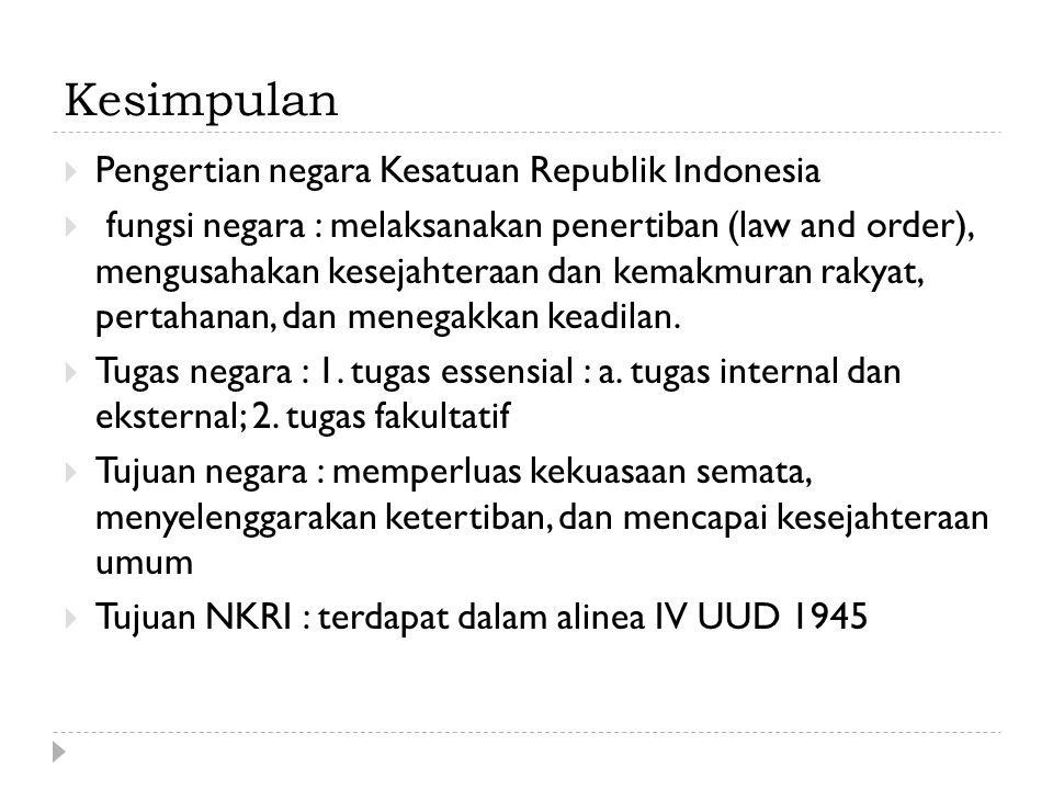 Kesimpulan Pengertian negara Kesatuan Republik Indonesia
