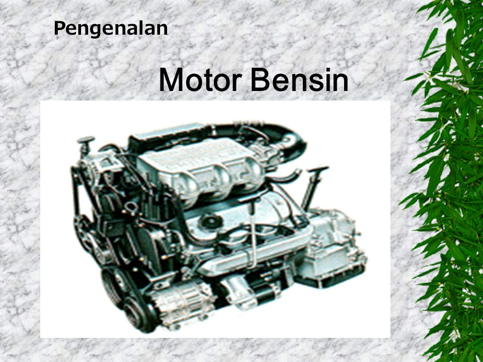 Pengenalan Motor Bensin