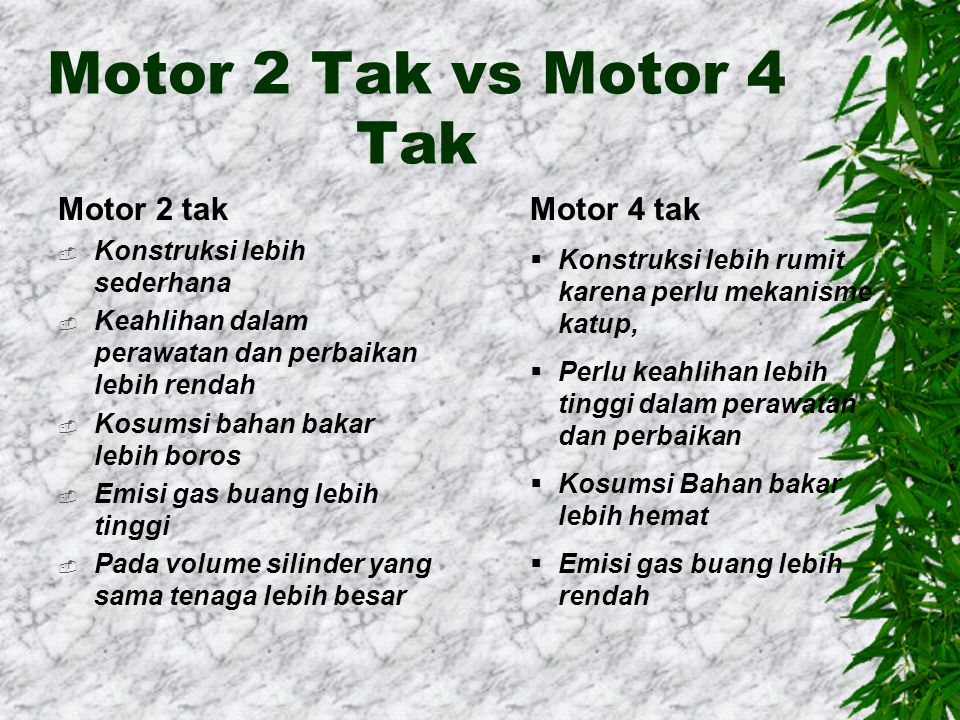 Motor 2 Tak vs Motor 4 Tak Motor 2 tak Motor 4 tak