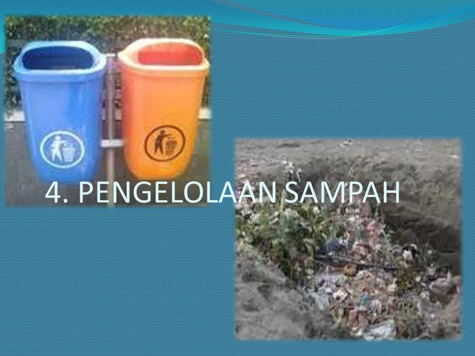 4. PENGELOLAAN SAMPAH