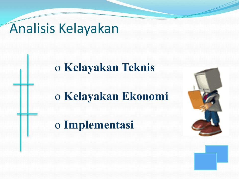 Analisis Kelayakan Kelayakan Teknis Kelayakan Ekonomi Implementasi