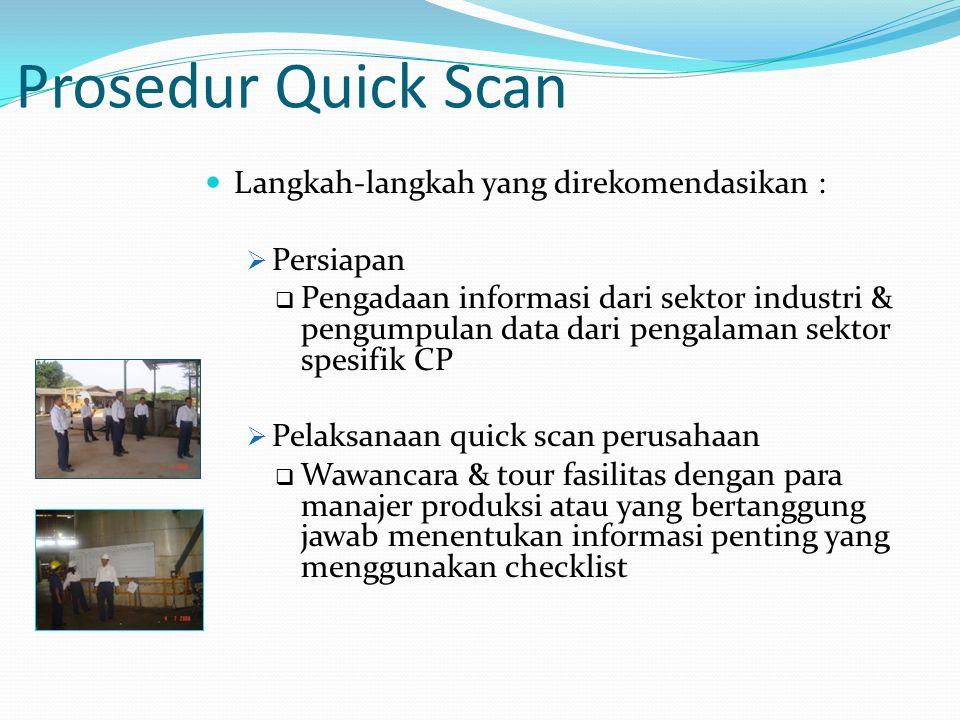 Prosedur Quick Scan Langkah-langkah yang direkomendasikan : Persiapan