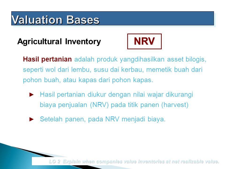 Valuation Bases NRV Agricultural Inventory