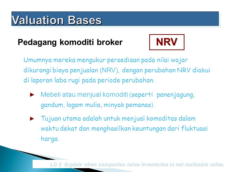 Valuation Bases NRV Pedagang komoditi broker