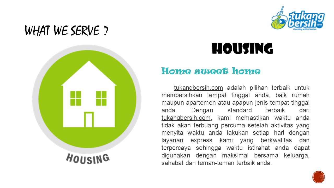 WHAT WE SERVE Housing Home sweet home