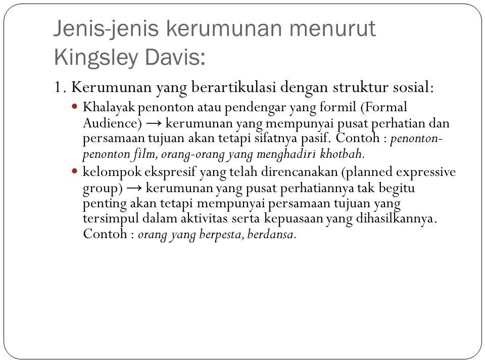 Jenis-jenis kerumunan menurut Kingsley Davis:
