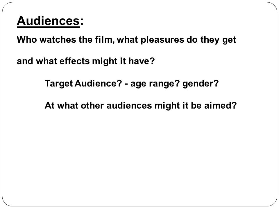 Target Audience - age range gender