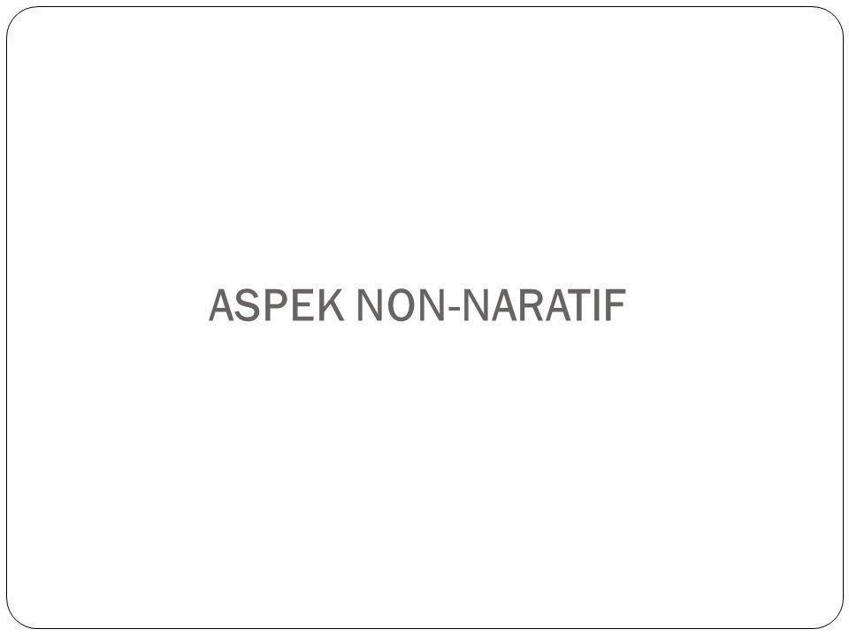 ASPEK NON-NARATIF
