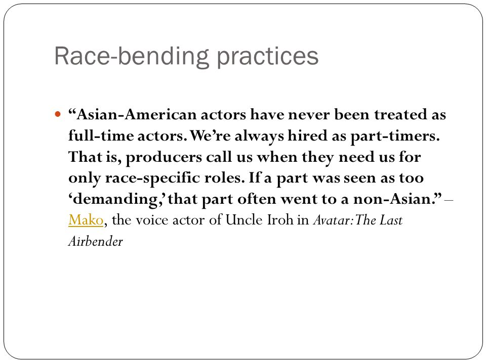 Race-bending practices