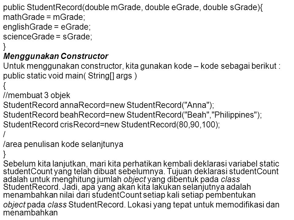 public StudentRecord(double mGrade, double eGrade, double sGrade){