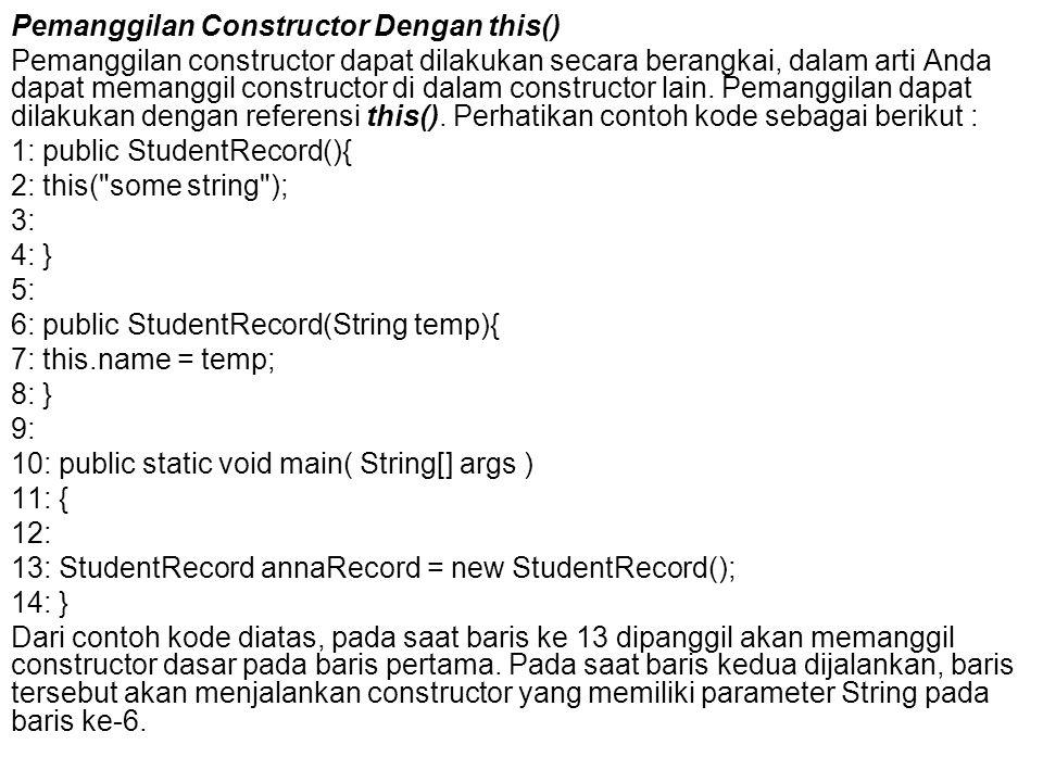 Pemanggilan Constructor Dengan this()