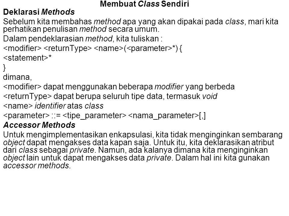 Membuat Class Sendiri Deklarasi Methods.