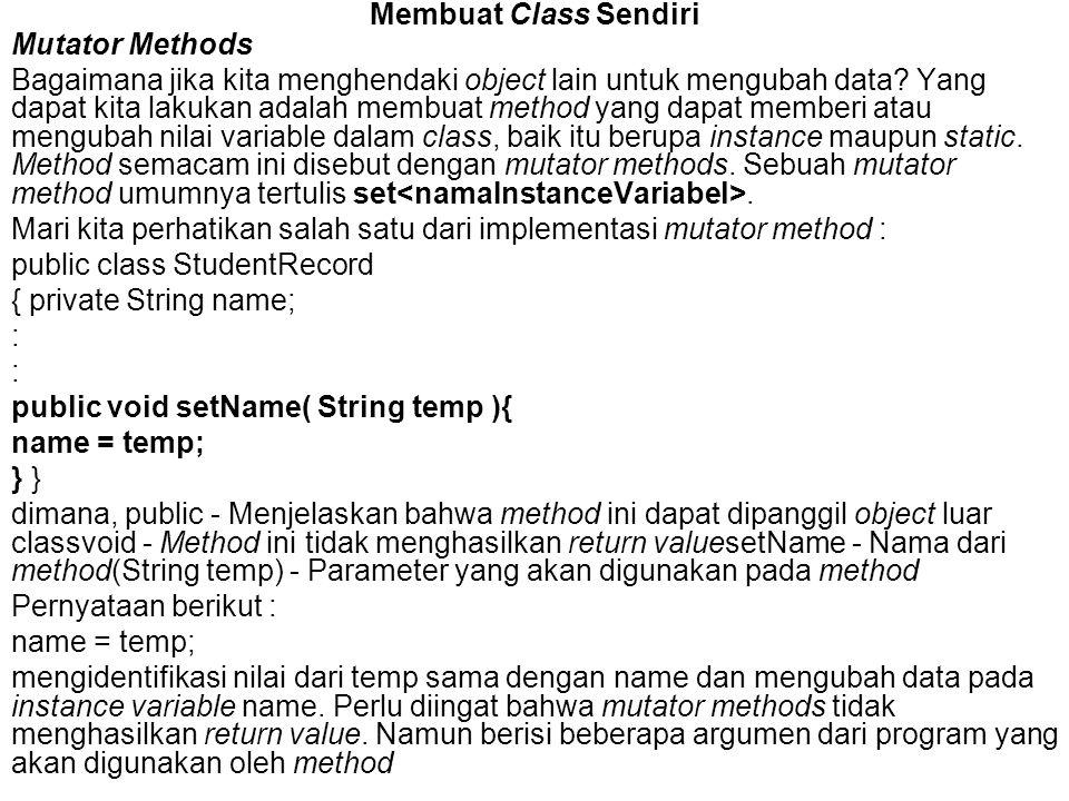Membuat Class Sendiri Mutator Methods.