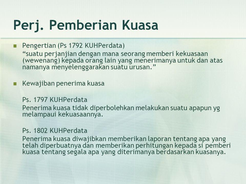 Perj. Pemberian Kuasa Pengertian (Ps 1792 KUHPerdata)