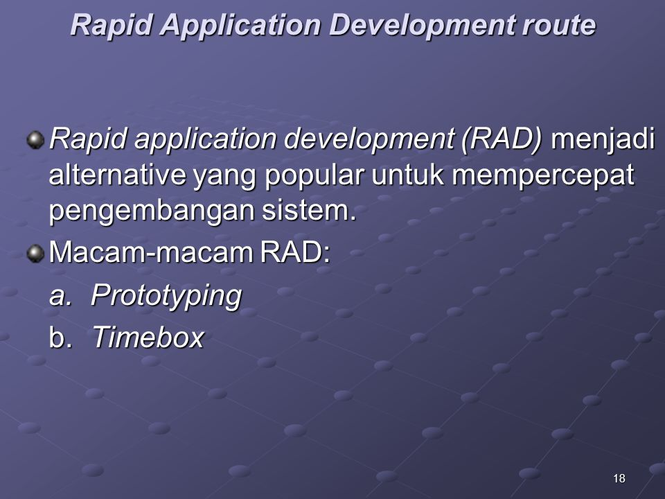Rapid Application Development route