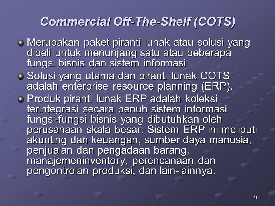 Commercial Off-The-Shelf (COTS)