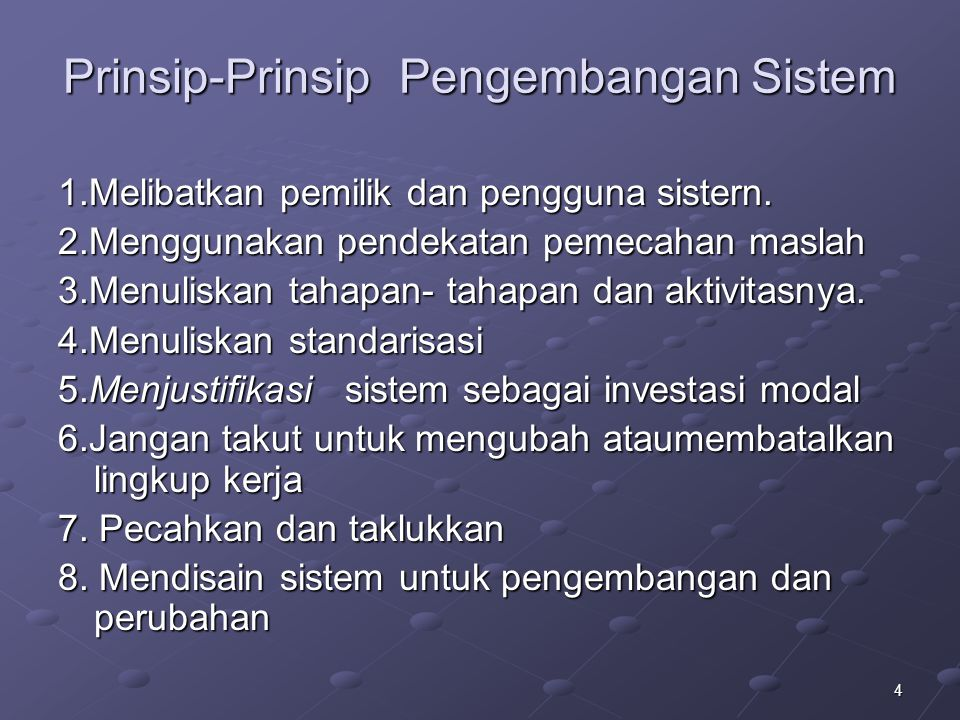 Prinsip-Prinsip Pengembangan Sistem