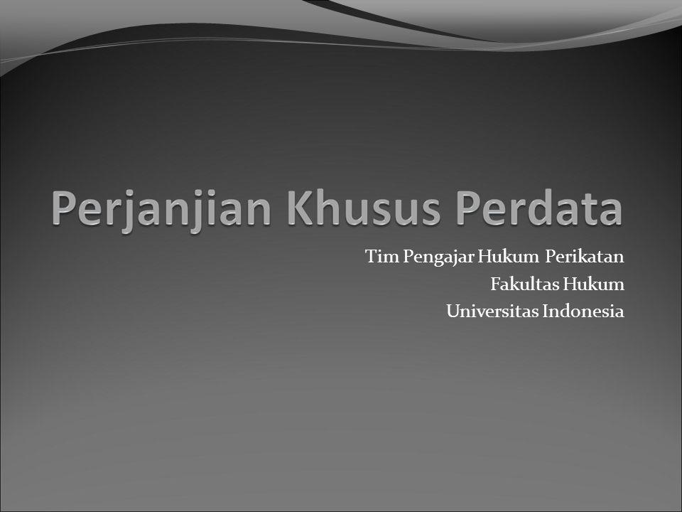 Tim Pengajar Hukum Perikatan Fakultas Hukum Universitas Indonesia