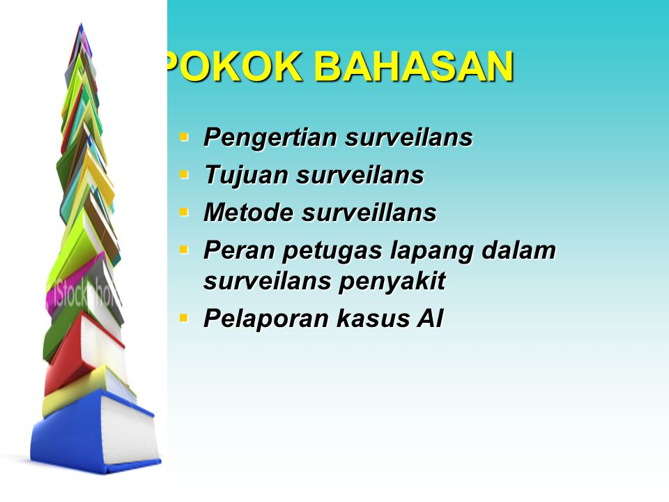 POKOK BAHASAN Pengertian surveilans Tujuan surveilans