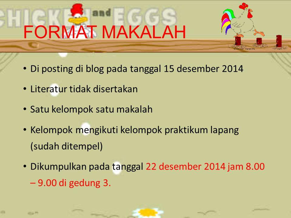 FORMAT MAKALAH Di posting di blog pada tanggal 15 desember 2014