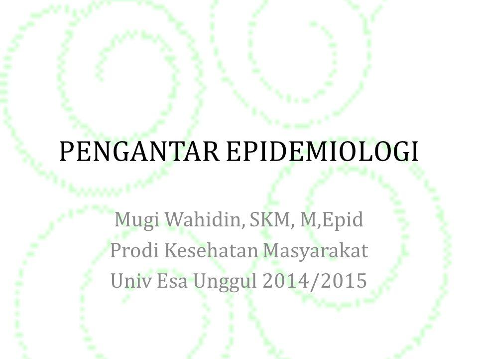 PENGANTAR EPIDEMIOLOGI