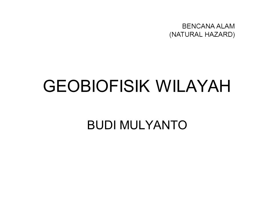 BENCANA ALAM (NATURAL HAZARD)