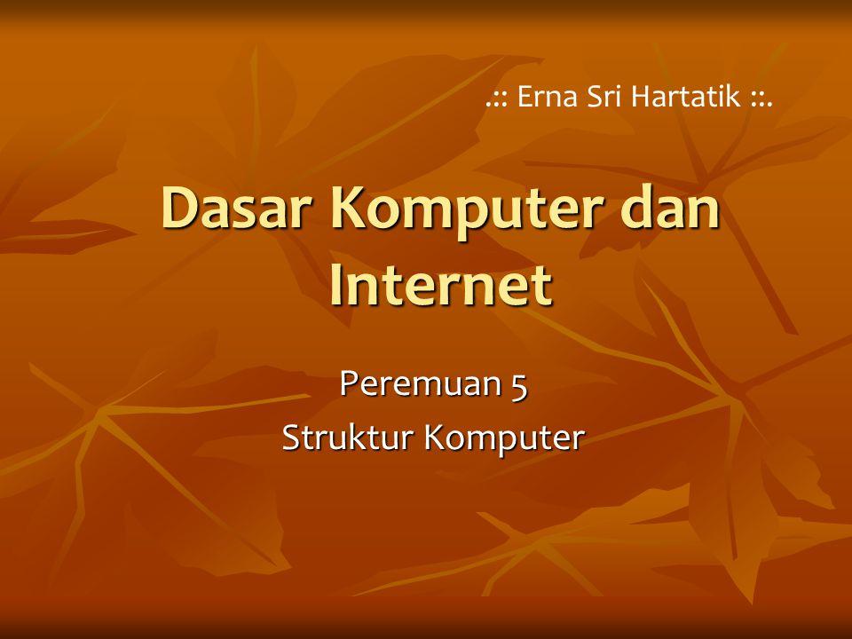 Dasar Komputer dan Internet