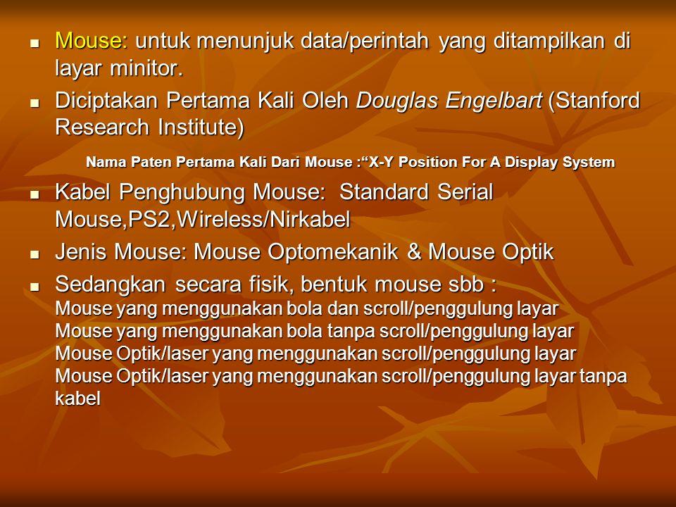 Nama Paten Pertama Kali Dari Mouse : X-Y Position For A Display System