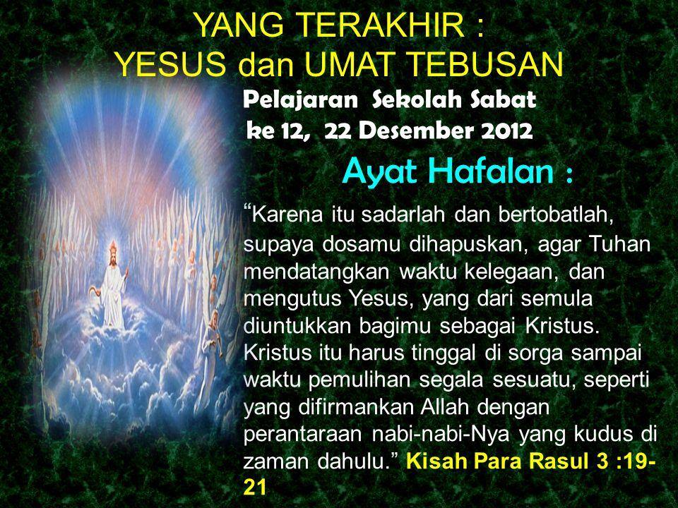 Pelajaran Sekolah Sabat ke 12, 22 Desember 2012