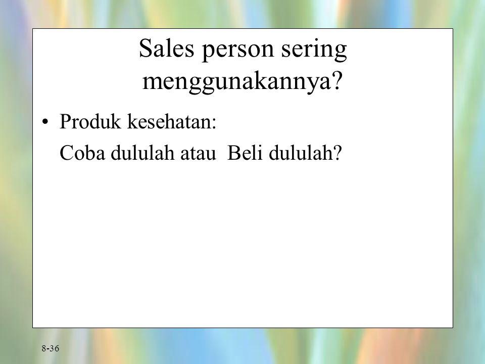 Sales person sering menggunakannya