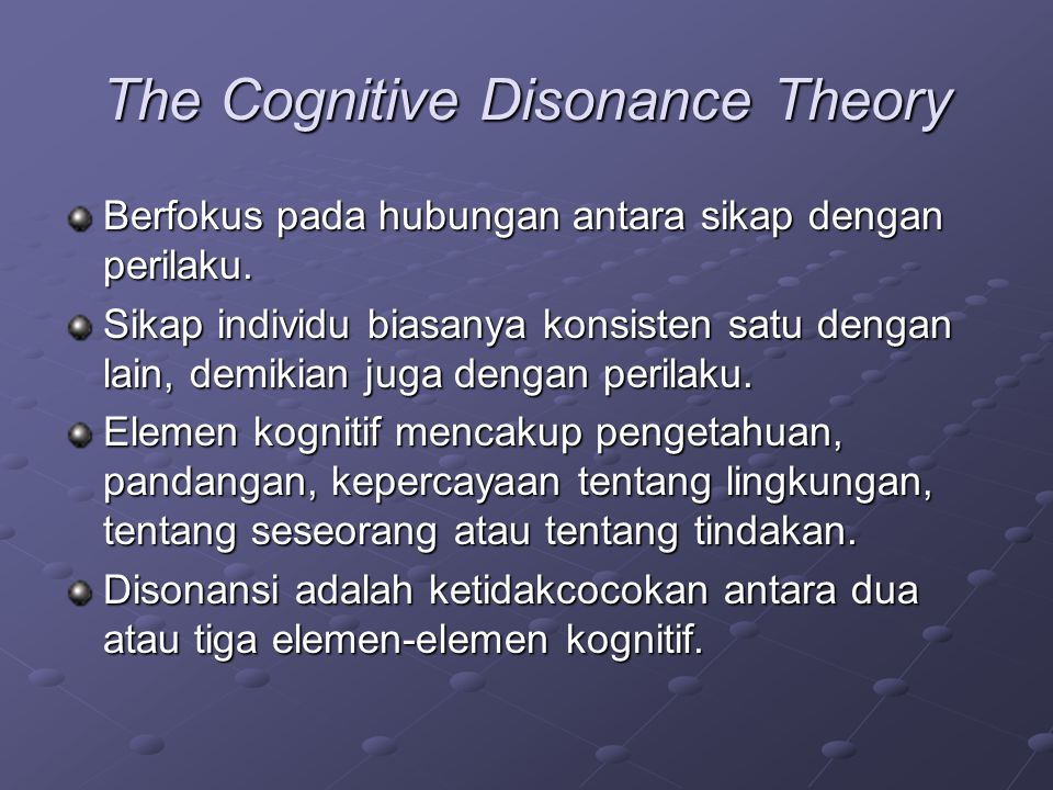 The Cognitive Disonance Theory