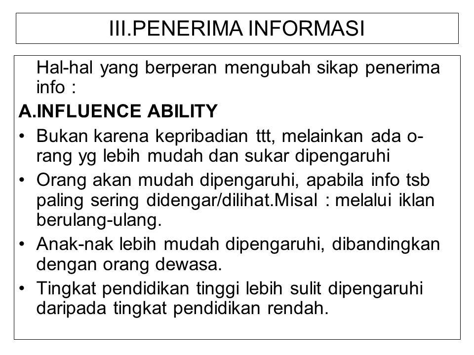 III.PENERIMA INFORMASI
