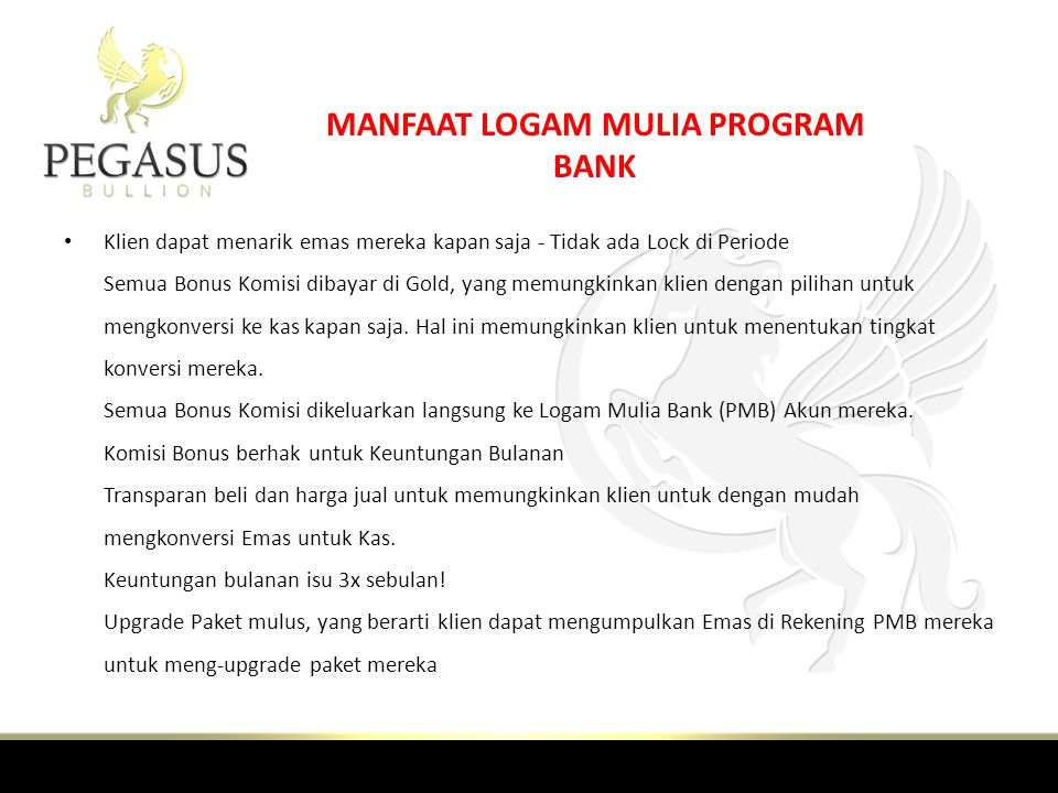 MANFAAT LOGAM MULIA PROGRAM BANK