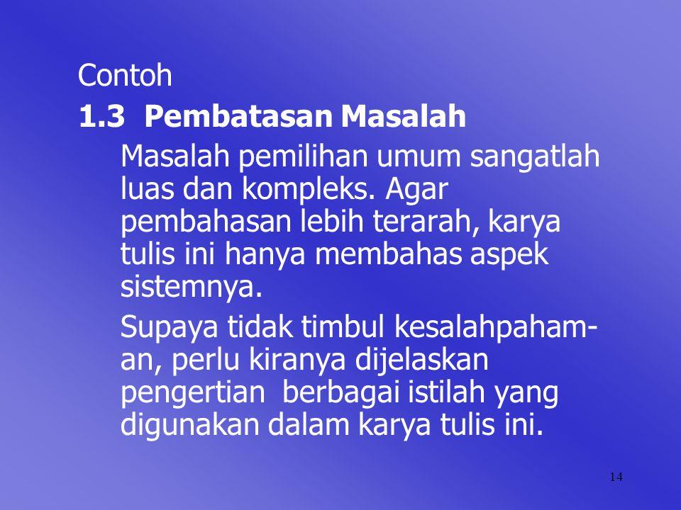Contoh 1.3 Pembatasan Masalah.